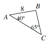 Triangle A, B, C. Side A, B is 8. Angle A is 40 degrees and angle C is 65 degrees.