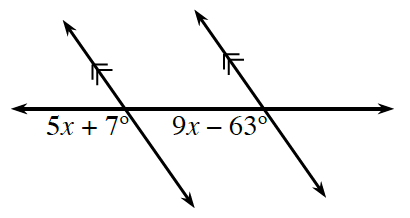 A horizontal transversal line, crosses two decreasing parallel lines, with angles labeled as follows: left intersection, exterior bottom angle,5,x plus 7 degrees. right intersection, interior bottom angle, 9,x minus 63 degrees.