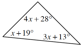 A triangle with the following interior angles: 4 X + 28 degrees, X + 19 degrees, and 3 X + 13 degrees.