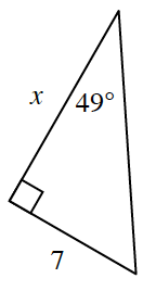 A right triangle with height of x and base of 7. The angle opposite the side of 7 is 49 degrees.