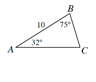 Triangle A,B,C, labeled as follows: side A,B, 10, angle A, 32 degrees, angle B, 75 degrees.