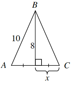 Triangle A, B, C.  Side A, B is labeled, 10. Two right triangles are formed by a line segment, 8, drawn perpendicular from vertex, B, to side A, C.  Side A, C is divided into two equal segments with the segment on the right labeled x.