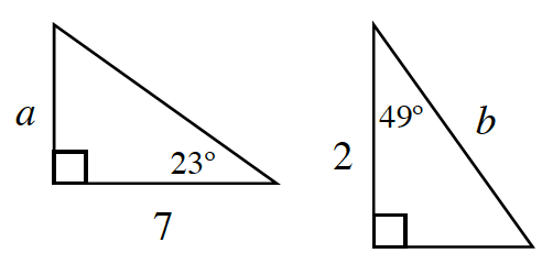 Two right triangles. First triangle has legs, a and 7. 23 degrees angle is opposite, side, a. Second triangle has a height of 2 and hypotenuse of, b. 49 degrees angle is in between the height and hypotenuse.