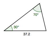 Triangle, bottom side labeled 37.2, left angle labeled 30 degrees, top angle labeled 70 degrees.