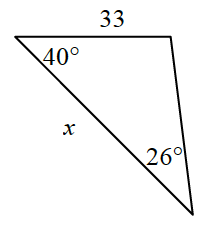 Triangle labeled as follows: left side, x, top side, 33, top left angle, 40 degrees, bottom angle, 26 degrees.