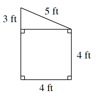 A square. and a right triangle, share a common side, the square's top side, the triangle's horizontal side, and are aligned on the left. Sides are labeled as follows, starting with the diagonal, right side, of the triangle, and going clockwise: 5 feet, 4 feet, 4 feet, unknown, and 3 feet.