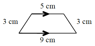 1-21b. Trapezoid top 5 cm. base 9 cm. Arrows showing the top and base are parallel. Each of the diagonal sides are 3 cm.