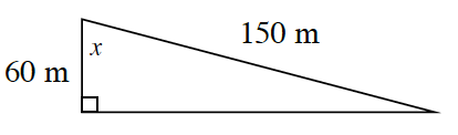 A right triangle with a height of 60 meters and hypotenuse of 150 meters. Angle X is in between the height and hypotenuse.