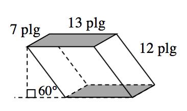Prisma oblicuo con los siguientes rótulos: rectángulo superior sombreado: arista izquierda, 7 pulgadas; arista superior, 13 pulgadas. La arista inclinada posterior derecha mide 12 pulgadas.