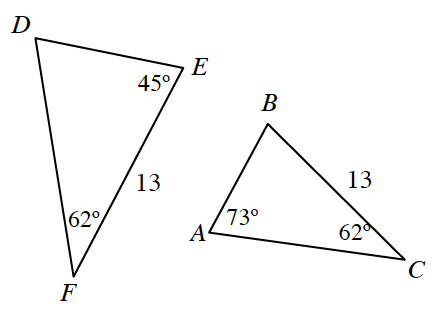 2 triangles, D,E,F, & A,B,C, labeled as follows: side E,F, 13, angle E, 45 degrees, angle F, 62 degrees, angle A, 73 degrees, angle C, 62 degrees, side B,C, 13.