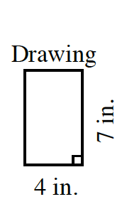 A vertical rectangle, labeled, Drawing, with right edge labeled, 7 in, and bottom edge labeled, 4 in.