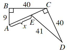 Two right triangles, A,B,C, & C,D,e. The short side, CE, of the second triangle, is part of the first triangle's hypotenuse, AC. Labels as follows: Long leg, BC, 40, short leg, AB, 9, Section, AE, labeled, x, hypotenuse, DE, 41, long leg, CD, 40.