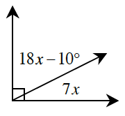 Two adjacent angles together, form a 90 degree angle. The angle on the left is, 18 X, minus, 10, degrees. The angle on the right is, 7 X, degrees.