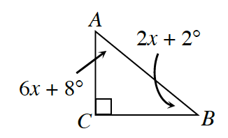 A right triangle A, B, C, with the following angles: angle A is 6 x + 8 degrees, angle B is 2 x + 2 degrees, and angle C is 90 degrees.