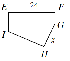 Shape E, F, G, H, I , where side E, F is, 24 and side G, H is, g.