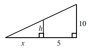 A right triangle, horizontal leg labeled x, and vertical leg, labeled h, The horizontal side is extended, past the right angle, extended segment labeled 5, creating a horizontal leg, of a larger right triangle, with the same shared angle opposite the vertical legs. The vertical leg on the larger right triangle, is labeled, 10.