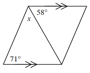 A quadrilateral with two parallel sides. A diagonal from the top left to bottom right divides the figure into 2 triangles. The given angles in the bottom triangle are lower left, 71 degrees, upper left, x degrees.  The top triangle has 1 given angle at the top left, 58 degrees.  The two angles x and 58 are adjacent angles.