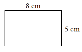 A  horizontal rectangle, labeled as follows: top side, 8 cm, and right side, 5 cm.