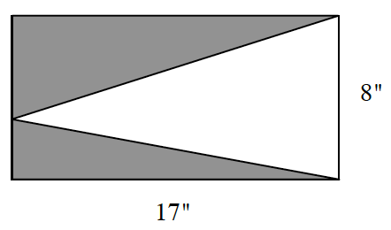 A rectangle 17 by 8 inch. The rectangle has three internal triangles where one of the bases is the entire 8 inch side and the height is 17 inches.  The other two triangles make up the rest of the rectangle and is shaded.