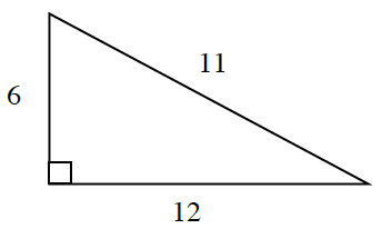 A right triangle with legs, 6, and, 12, and hypotenuse 11.