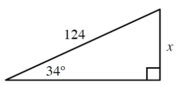Right triangle, labeled as follows: Vertical leg, x, hypotenuse, 124, angle opposite vertical leg, 34 degrees.