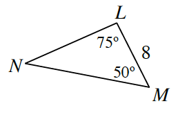 Triangle L, N, M. Side L, M is 8. Angle L is 75 degrees. Angle M is 50 degrees.