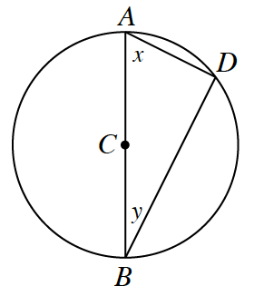 A circle with a diameter A, B, passing through the center, C. Two additional chords, A, D, and B, D, along with the diameter form a triangle. Angle, x, is opposite the B, D, side. Angle, y, is opposite the A, D, side.