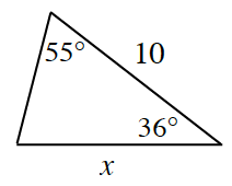 Triangle labeled as follows:  right side, 10, bottom side, x, top angle 55 degrees, bottom right angle, 36 degrees.