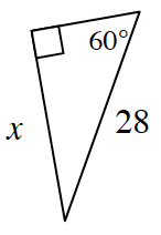 A right triangle with a leg, X, and hypotenuse of 28. The side opposite the 60 degree angle is, X.