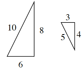 Two triangles. The triangle on the left is larger than the triangle on the right. The triangle on the left has a base of 6, a height of 8, and a hypotenuse of 10. The triangle on the right has a base of 3, a height of 4, and a hypotenuse of 5.