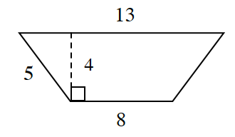 A trapezoid with horizontal parallel bases: bottom is 8, and top is 13. Left side is 5 and right side is blank. A dashed line, labeled 4, is perpendicular to both bases, connects the bases.