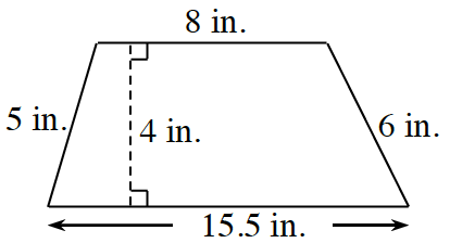 A trapezoid with horizontal parallel bases, sides labeled as follows: Left, 5 in., top, 8 in., right, 6 in., bottom, 15.5 inches. A dashed line, labeled 4 inches, is perpendicular to both bases.