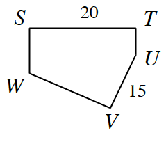 Shape S, T, U, V, W,  where side S, T, is 20 and side U, V, is 15.