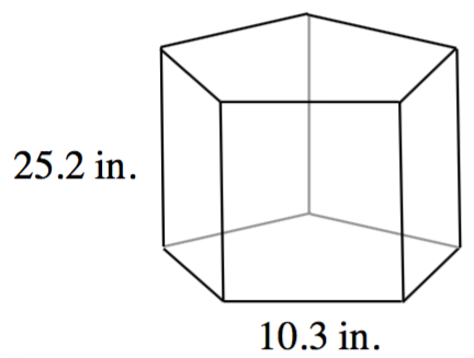 A regular pentagonal prism with a height of 25.2 inches. The pentagon's side is 10.3 inches.