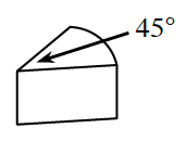 A sector of a cylinder with central angle labeled, 45 degrees.