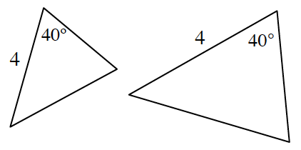 Two triangles. Left triangle with side length 4 and a 40 degree angle to the left of it. Right triangle with side length 4 and a 40 degree angle to the left of it.