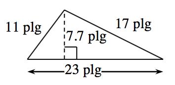 Triángulo con una base de 23 pulgadas, lado izquierdo de 11 pulgadas, y lado derecho de 17 pulgadas. Hay dos triángulos interiores creados por un segmento de recta de 7.7 pulgadas trazado desde el vértice superior hasta la base en ángulo recto.