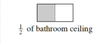 A horizontal rectangle divided into two equal vertical sections, with one section, shaded, and titled, one half of bathroom ceiling.