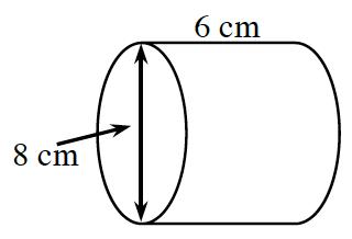 cylinder: diameter 8 cm; height 6 cm