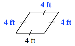 A rhombus where all four sides are equal. All of the sides are labeled 4 feet.