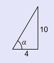 Right triangle, labeled as follows: horizontal leg, 4, vertical leg, 10, angle opposite vertical leg, alpha.