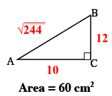 Labels added to right triangle as follows: a, c, 10, b, c, 12, a, b, square root of 244. Title: Area equals 60 square centimeters.