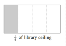 A horizontal rectangle, that is 2 to 3 times larger, divided into four equal vertical sections, with first section, shaded, and titled, one fourth of library ceiling.