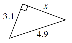 A right triangle with a leg of 3.1, hypotenuse of 4.9, and second leg of x.