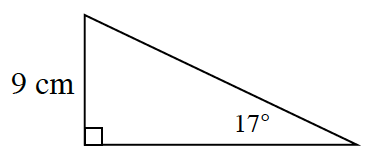 A right triangle with a height of 9 centimeters. Opposite the 9 centimeter side is a 17 degree angle.