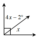 Two adjacent angles together, form a 90 degree angle. The angle on the left is, 4 X minus 2 degrees. The angle on the right is, X, degrees.
