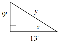 A right triangle with side lengths labeled as follows: vertical leg, 9 feet, horizontal leg, 13 feet, hypotenuse, y. Angle opposite the vertical leg, is labeled, X.
