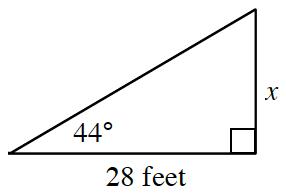Right triangle labeled as follows: horizontal leg, 28 feet, vertical leg, x, angle opposite vertical leg, 44 degrees.