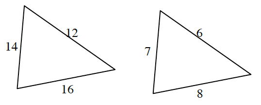 Two triangles. Triangle at left has side lengths 14, 12, and 16. Triangle at right has side lengths 7, 6, and 8.