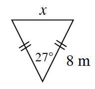 A triangle with sides labeled as follows: top, X, right, 8 meters, with double tick marks, left, with double tick marks. bottom angle labeled, 27 degrees.